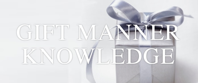 GIFT MANNER KNOWLEDGE